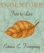 Indenture: Free to Live