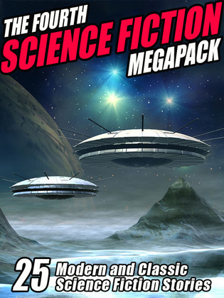 The Fourth Science Fiction Megapack