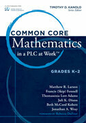Common Core Mathematics in a PLC at Workââ??¢, Grades K-2