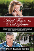 Hard Times in Red Grape: Secrets in Small Town California Are Hard to Keep