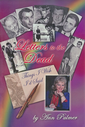 Letters to the Dead: Things I Wish I'd Said
