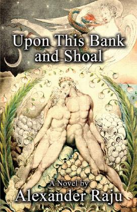 Upon This Bank and Shoal: A Novel