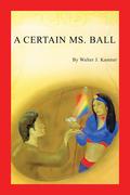 A Certain Ms. Ball