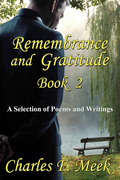 Remembrance and Gratitude Book 2: A Selection of Poems and Writings