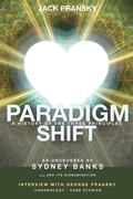 Paradigm Shift: A History of The Three Principles