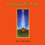 A Pumpkin for God