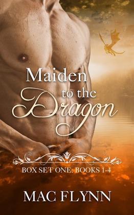 Maiden to the Dragon: Box Set One: Books 1 - 4 (Dragon Shifter Romance)