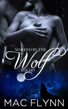 Marked By the Wolf Box Set: Werewolf Shifter Romance