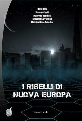 I ribelli di Nuova Europa