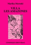 "Villa ""Les Amazones"""