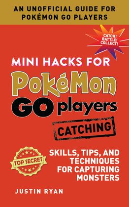 Mini Hacks for Pokémon GO Players: Catching