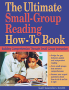 The Ultimate Small-Group Reading How-To Book