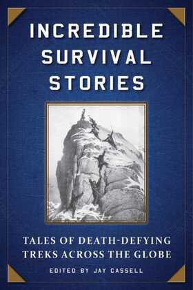 Incredible Survival Stories