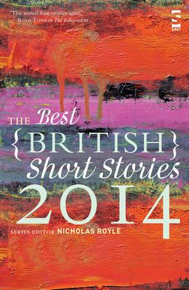 The Best British Short Stories 2014