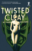 Twisted Clay