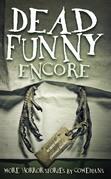 Dead Funny: Encore