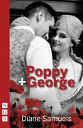 Poppy + George (NHB Modern Plays)