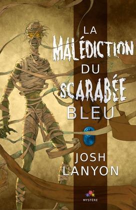 La malédiction du Scarabée bleu
