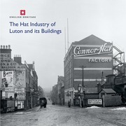 Hat Industry of Luton and its Buildings, The