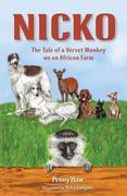 Nicko - The Tale of a Vervet Monkey on an African Farm