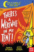 There's a Werewolf In My Tent!