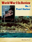 World War 2 In Review No. 1: Pearl Harbor