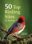 50 Top Birding sites in Kenya