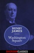 Washington Square (Diversion Classics)