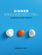 Dinner Deconstructed