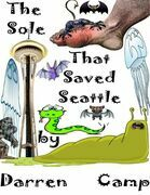 The Sole That Saved Seattle: The Musical