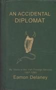 An Accidental Diplomat: