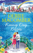 Rainy Day Kisses: Rainy Day Kisses / The First Man You Meet (Mills & Boon M&B)
