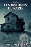 Les disparus de Karia, partie 2