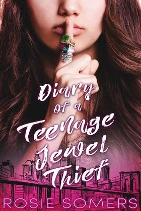 Diary of a Teenage Jewel Thief