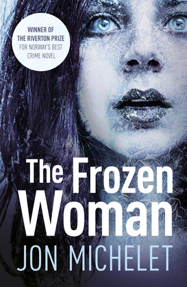 The Frozen Woman: A Nordic crime thriller