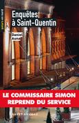 Enquête à Saint-Quentin