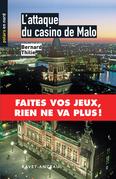 L'attaque du casino de Malo