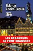 Hold-up à Saint-Quentin