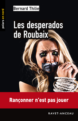 Les desperados de Roubaix