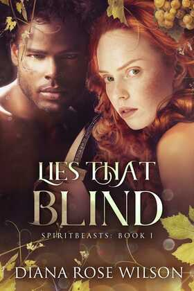 Lies That Blind: SpiritBeasts Book 1
