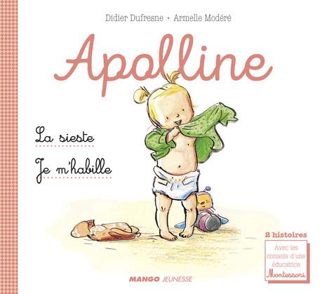 Apolline - La sieste / Je m'habille