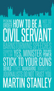 How to Be a Civil Servant