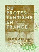 Du protestantisme en France