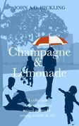 Champagne & Lemonade