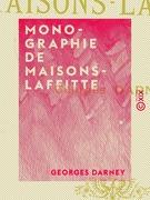Monographie de Maisons-Laffitte