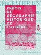 Précis de géographie historique de l'Algérie