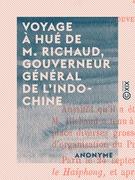 Voyage à Hué de M. Richaud, gouverneur général de l'Indo-Chine