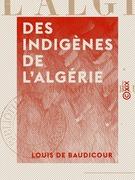 Des Indigènes de l'Algérie