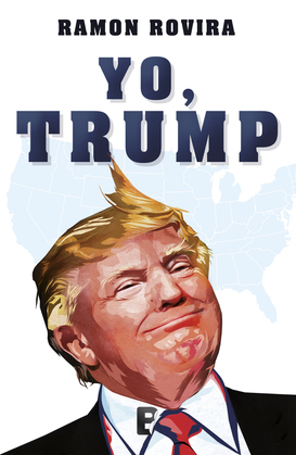 Yo, Trump