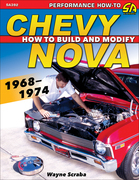 Chevy Nova 1968-1974: How to Build and Modify